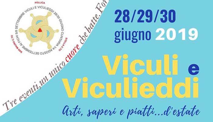 Pollica, Viculi e Viculieddi – fino al 30 Giugno 2019