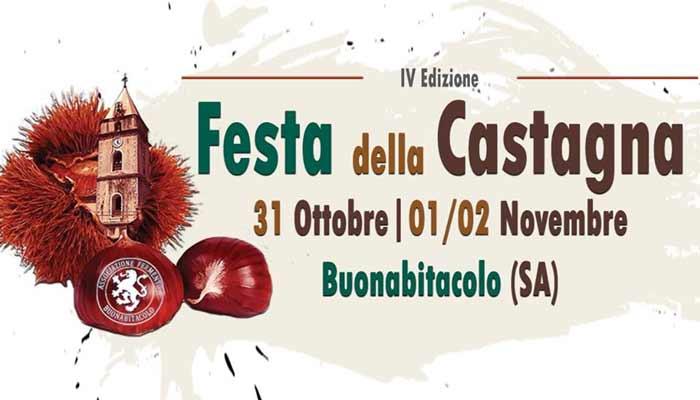 Buonabitacolo, 4° Festa della Castagna – dal 31 Ottobre al 2 Novembre 2019