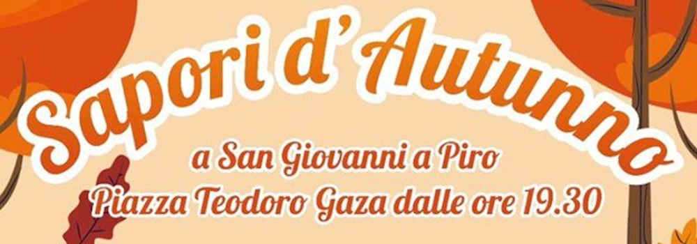 San Giovanni a Piro, Sapori D'autunno 2019 – dal 14 Ottobre al 1 Novembre 2019