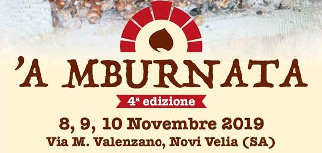 Novi Velia, 'A mburnata – dal 8 al 10 Novembre 2019