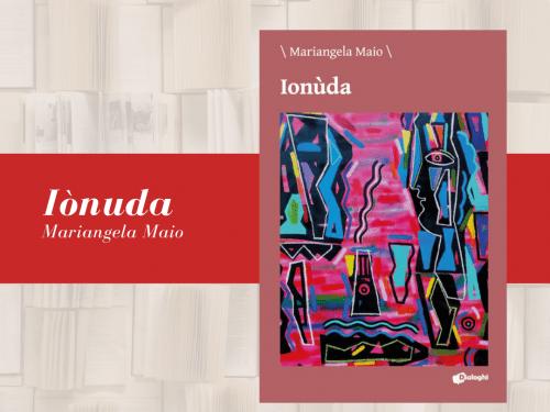 segnalazione 3 500x375 1 - Ionùda, l'opera prima di Mariangela Maio, vola negli States