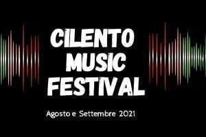 Prima edizione del Cilento Music Festival 2021 si svolgerà dall'1 agosto al 25 settembre in ben tredici comuni cilentani