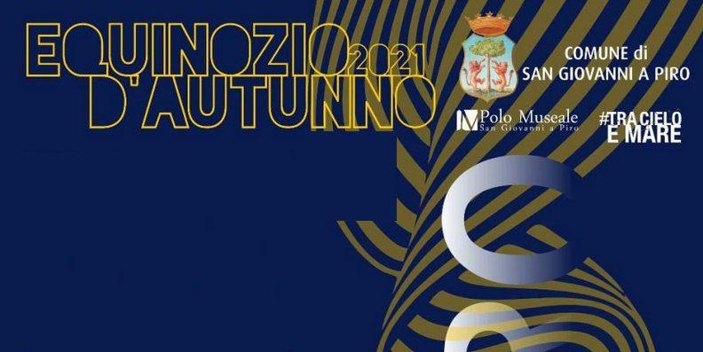equinozio - San Giovanni a Piro, Equinozio D'Autunno Festival 2021 - fino al  al 18 Settembre 2021